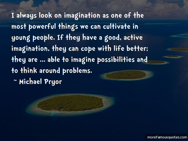 Michael Pryor Quotes Pictures 4