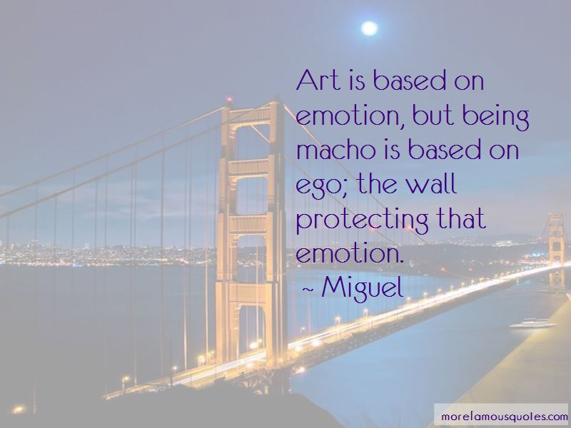 Miguel Quotes Pictures 2