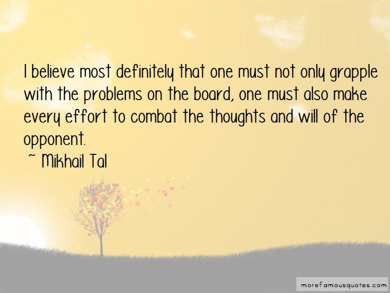 Mikhail Tal Quotes Pictures 3