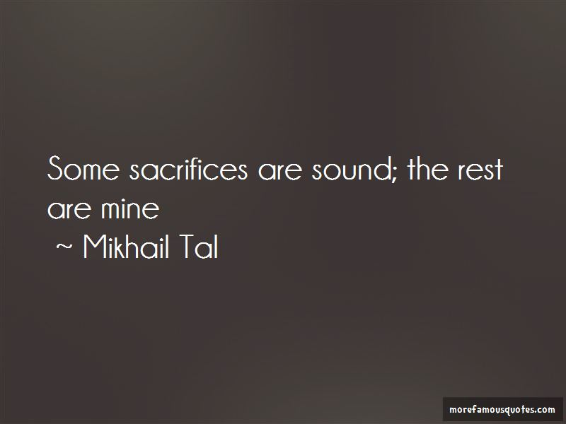 Mikhail Tal Quotes