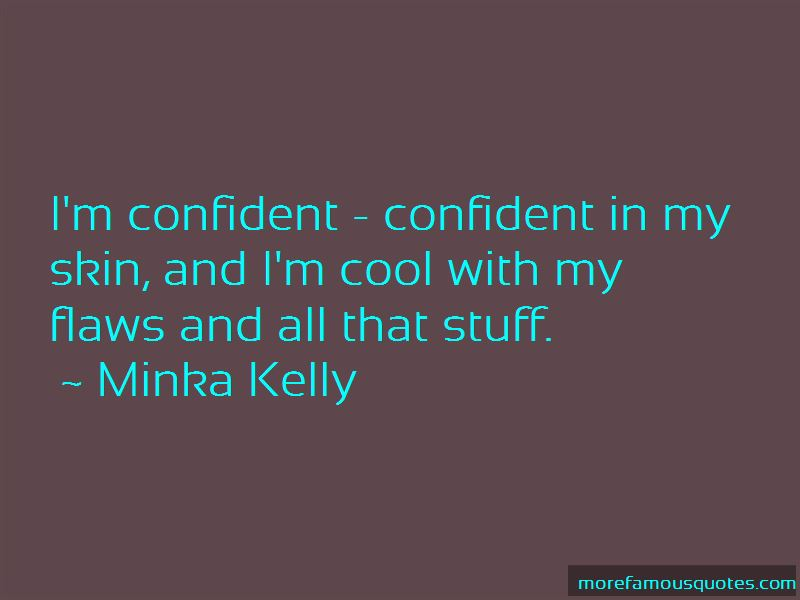Minka Kelly Quotes Pictures 2
