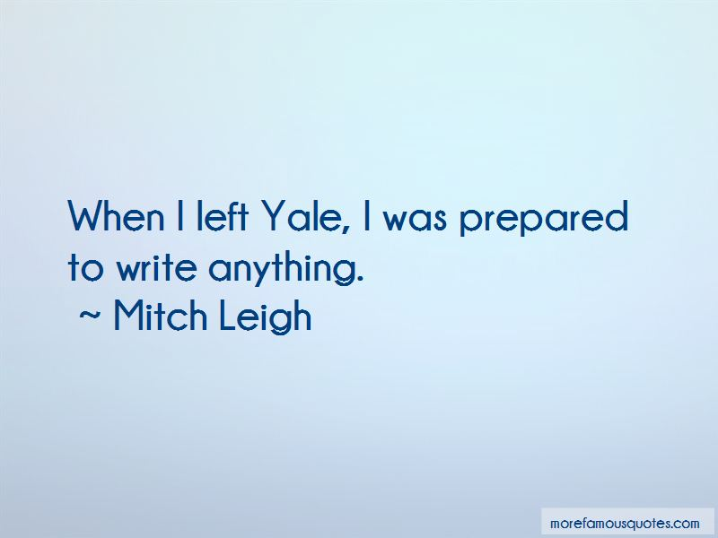 Mitch Leigh Quotes Pictures 2