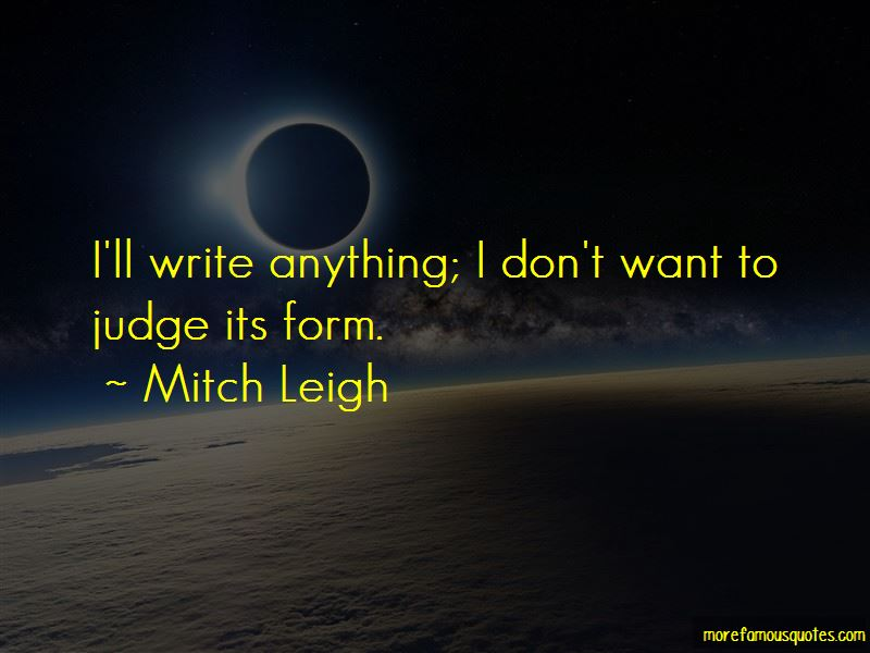 Mitch Leigh Quotes Pictures 3