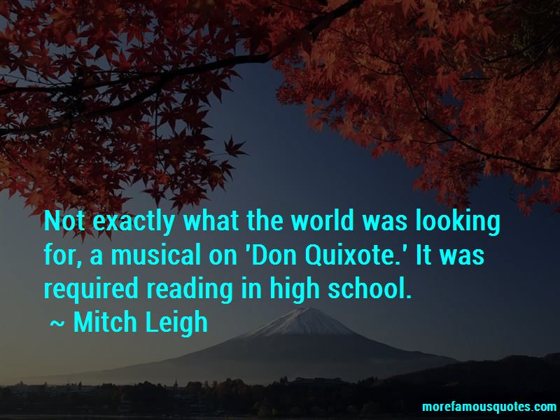 Mitch Leigh Quotes Pictures 4
