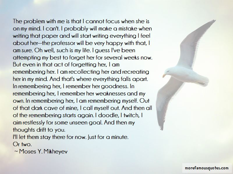Moses Y. Mikheyev Quotes