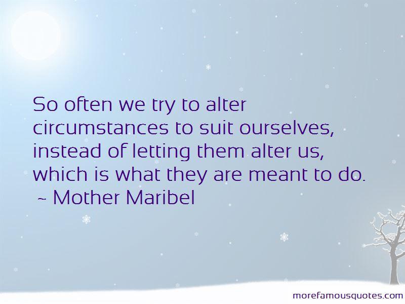 Mother Maribel Quotes