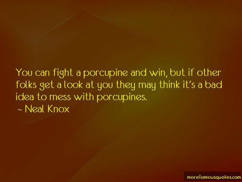 Neal Knox Quotes Pictures 2