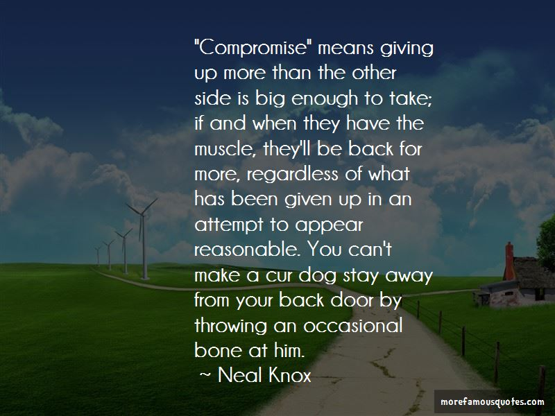 Neal Knox Quotes