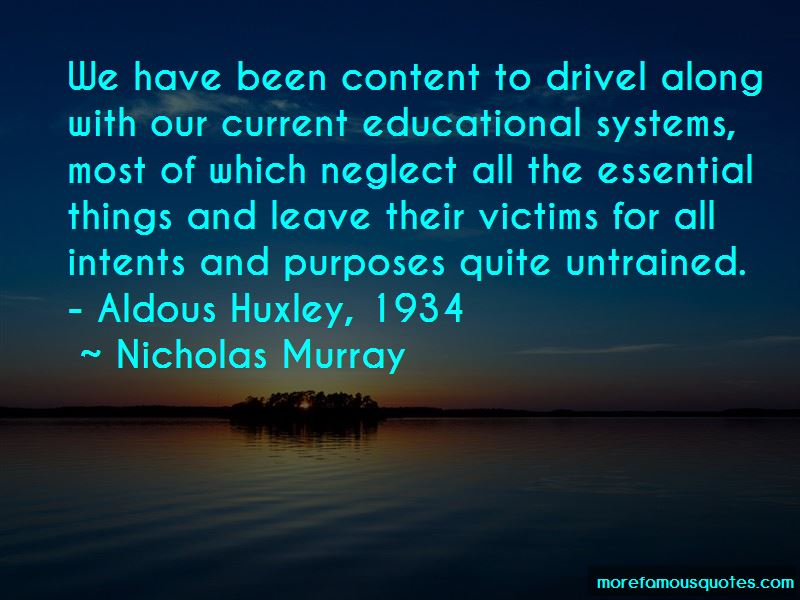 Nicholas Murray Quotes Pictures 4