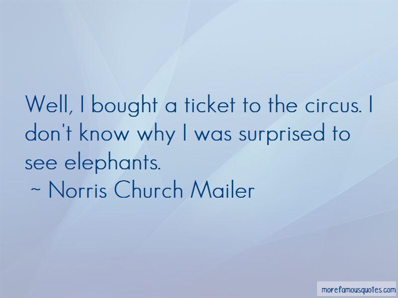 Norris Church Mailer Quotes