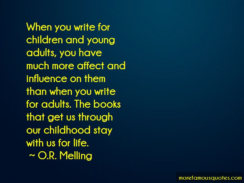 O.R. Melling Quotes Pictures 4