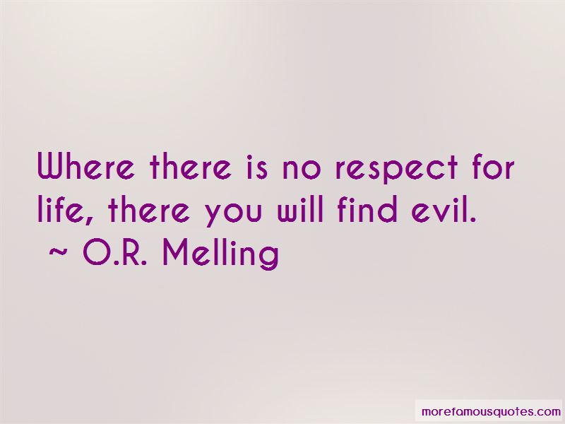 O.R. Melling Quotes