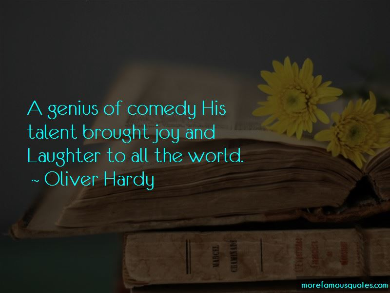 Oliver Hardy Quotes Pictures 2