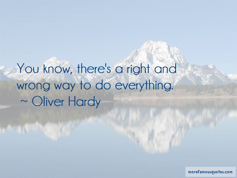 Oliver Hardy Quotes Pictures 3