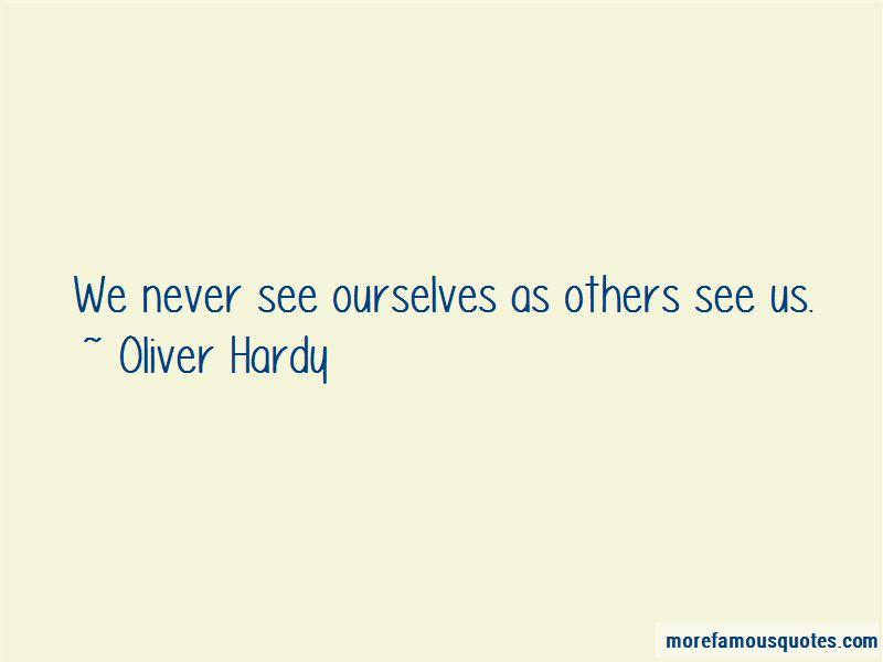 Oliver Hardy Quotes Pictures 4