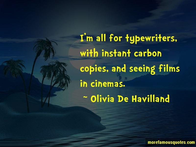 Olivia De Havilland Quotes Pictures 4