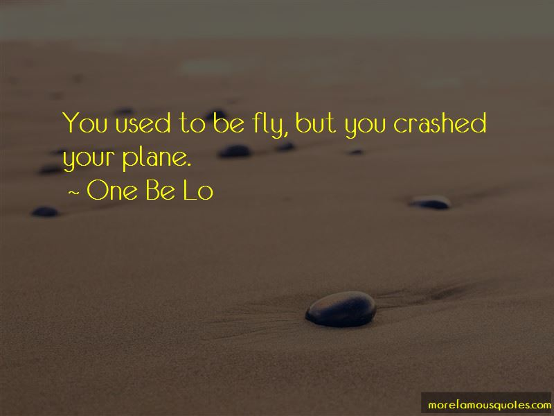 One Be Lo Quotes Pictures 2