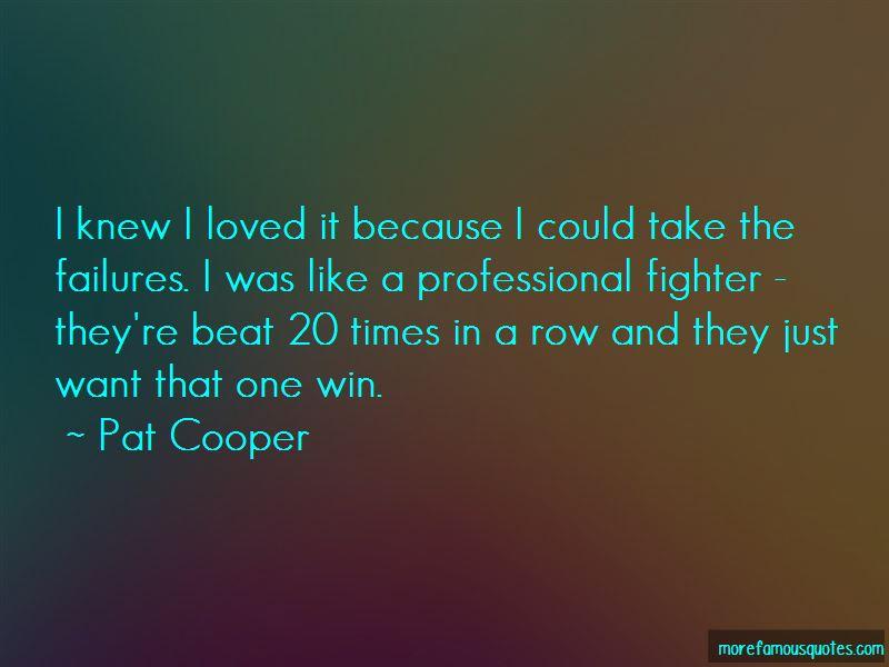 Pat Cooper Quotes