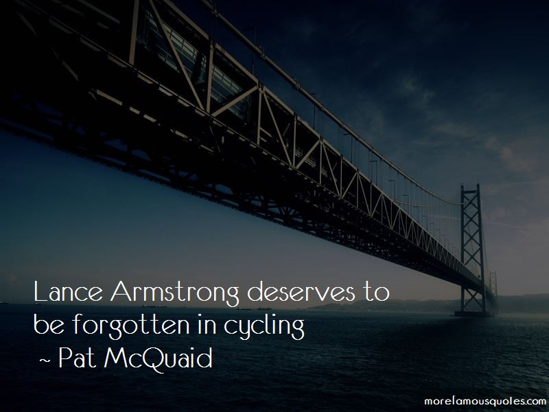 Pat McQuaid Quotes