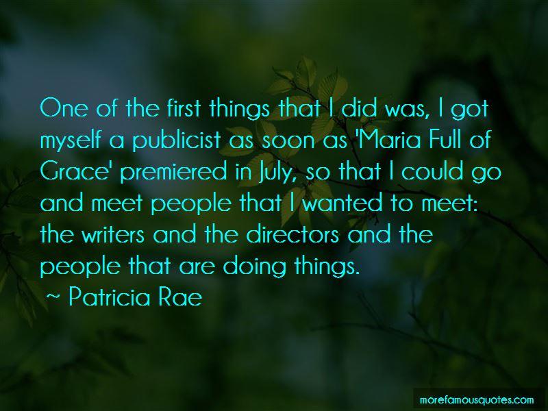 Patricia Rae Quotes