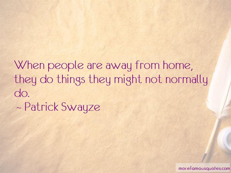 Patrick Swayze Quotes Pictures 2