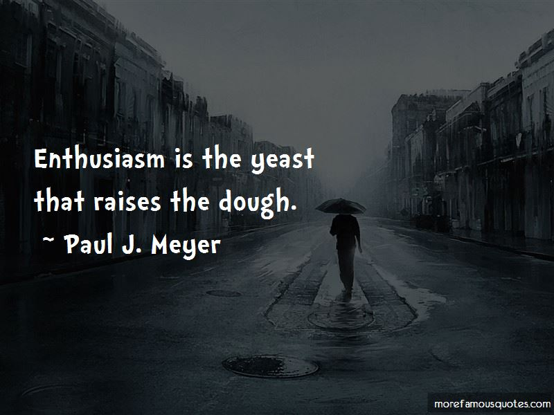 Paul J. Meyer Quotes Pictures 3