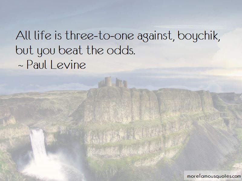 Paul Levine Quotes Pictures 2