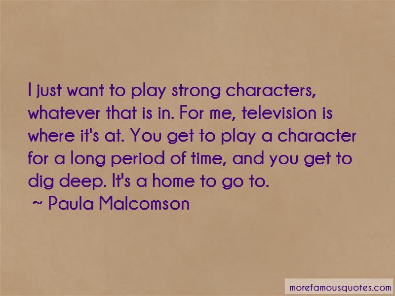 Paula Malcomson Quotes Pictures 3