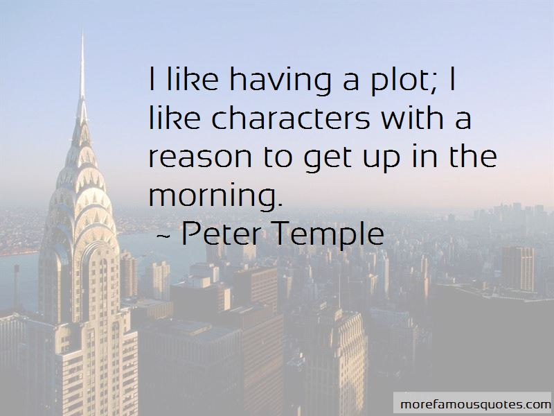 Peter Temple Quotes