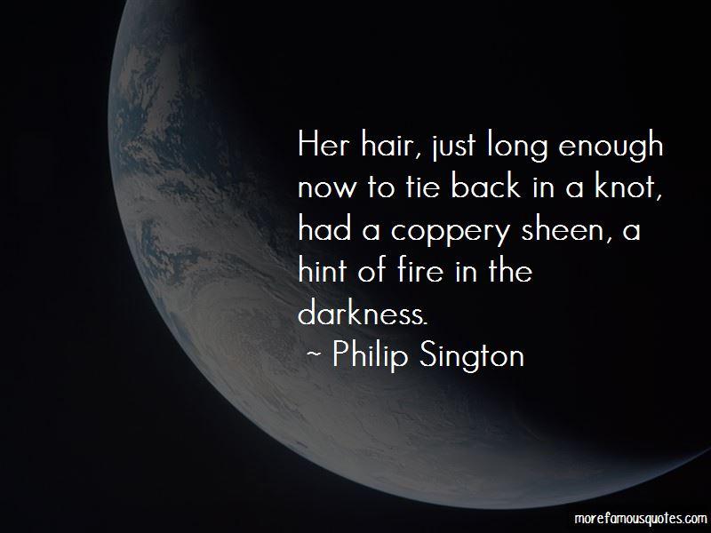 Philip Sington Quotes Pictures 2