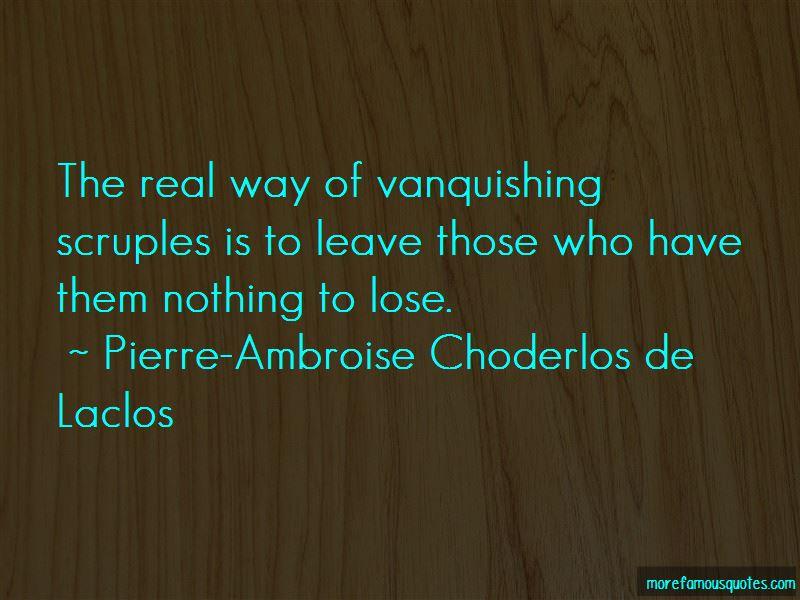 Pierre-Ambroise Choderlos De Laclos Quotes