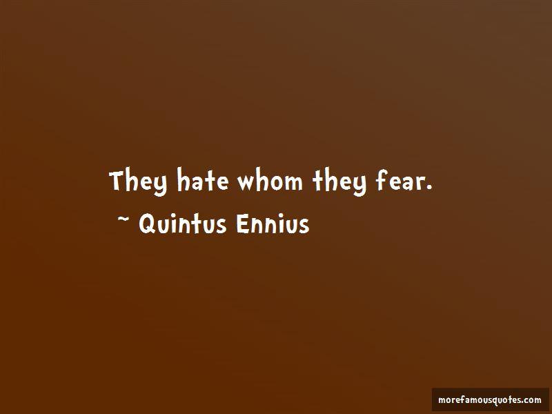 Quintus Ennius Quotes Pictures 4