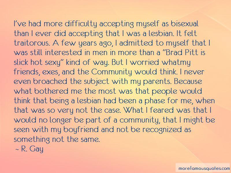 R. Gay Quotes