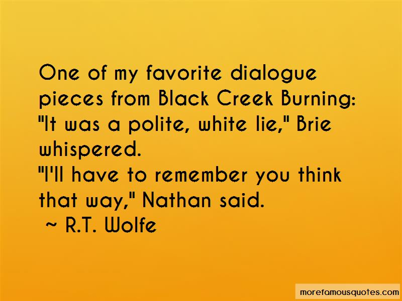 R.T. Wolfe Quotes Pictures 2