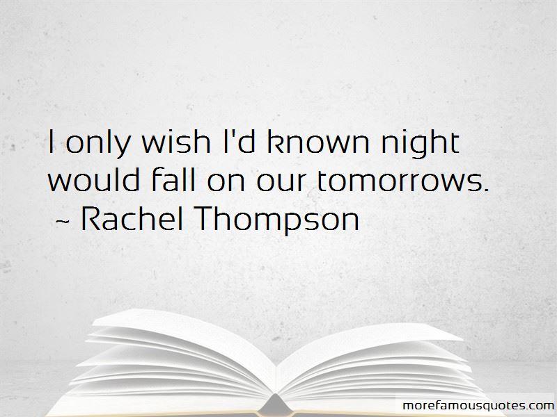 Rachel Thompson Quotes Pictures 3