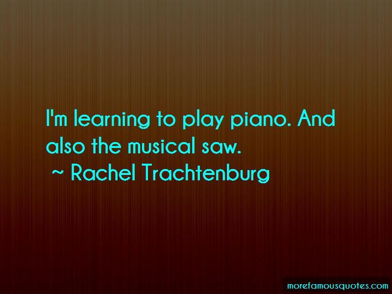 Rachel Trachtenburg Quotes Pictures 3