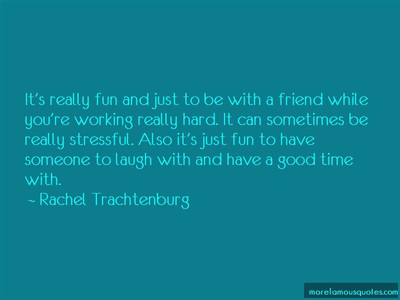 Rachel Trachtenburg Quotes Pictures 4