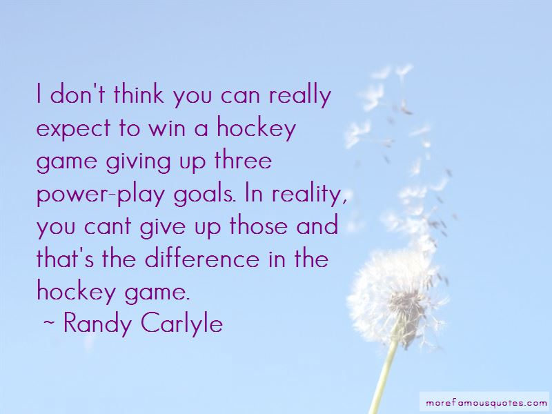 Randy Carlyle Quotes Pictures 3