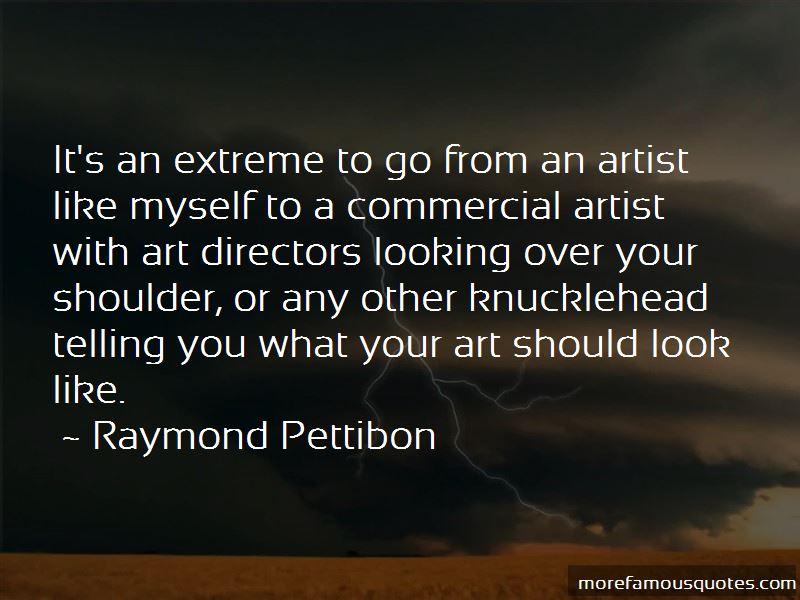 Raymond Pettibon Quotes
