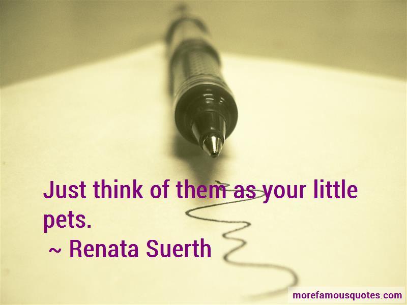 Renata Suerth Quotes Pictures 3