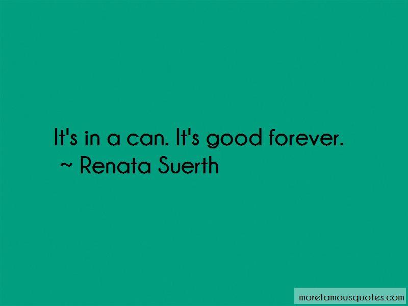 Renata Suerth Quotes Pictures 4