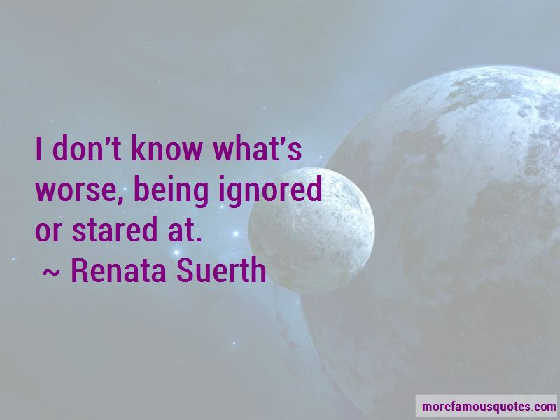 Renata Suerth Quotes