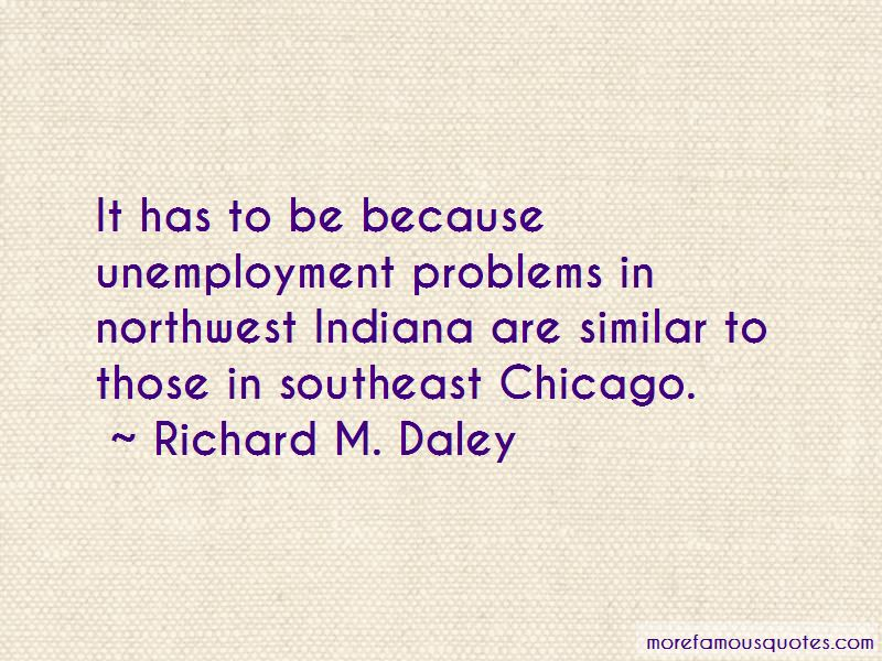 Richard M. Daley Quotes Pictures 2