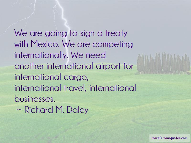 Richard M. Daley Quotes Pictures 3