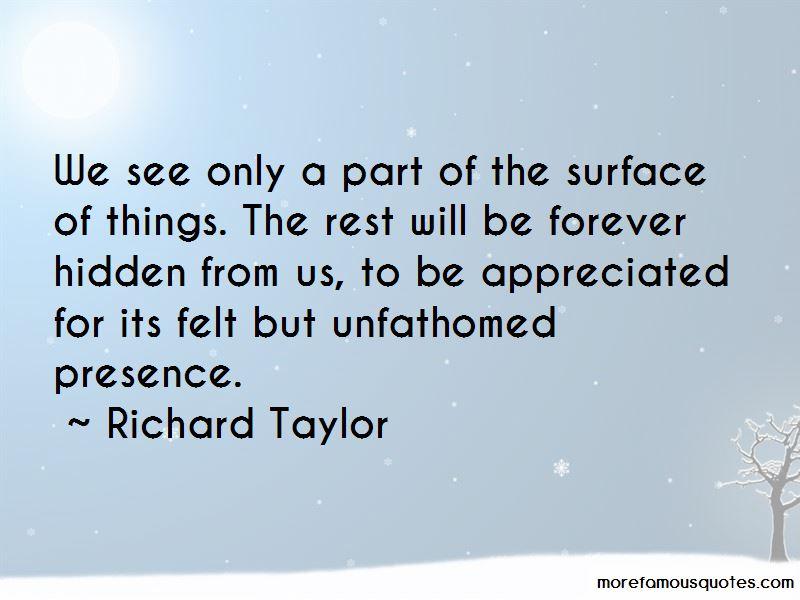 Richard Taylor Quotes