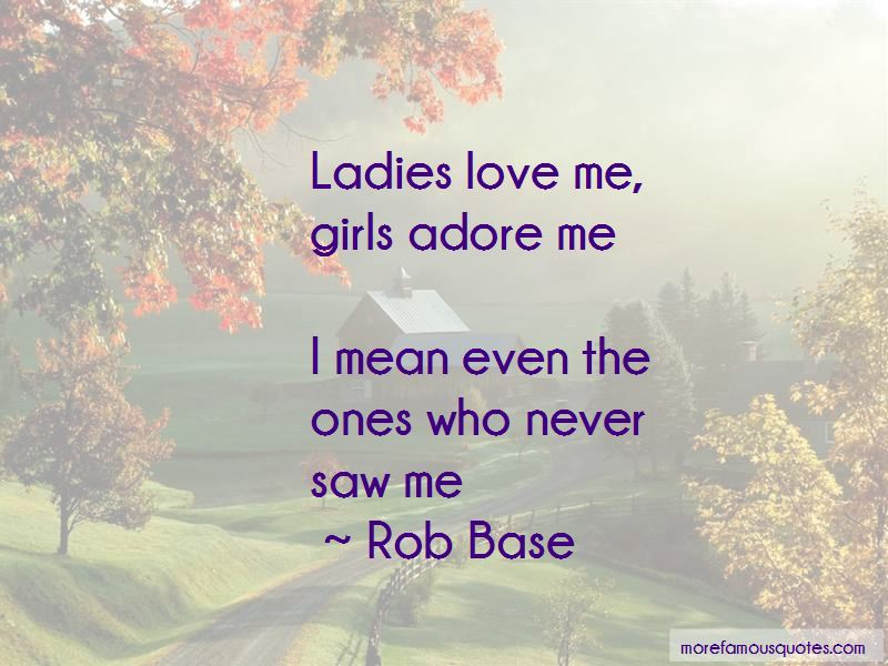 Rob Base Quotes Pictures 2