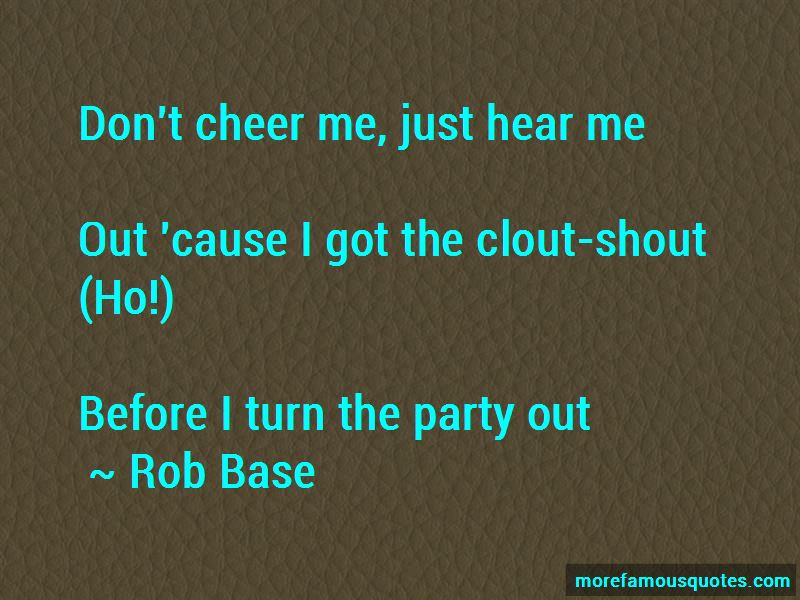 Rob Base Quotes Pictures 4