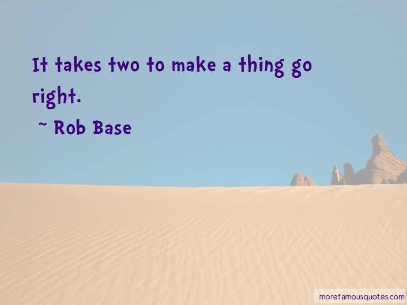 Rob Base Quotes