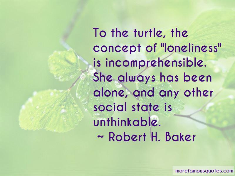 Robert H. Baker Quotes