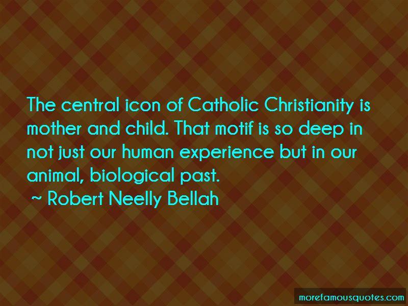 Robert Neelly Bellah Quotes